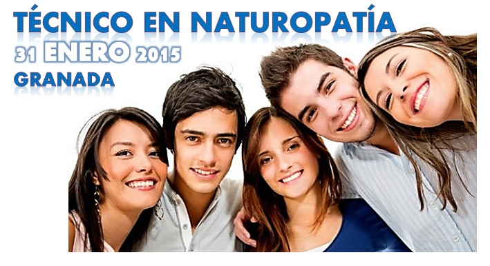 GRANADA: 2ª Convocatoria del Ciclo Formativo TECNICO EN NATUROPATIA