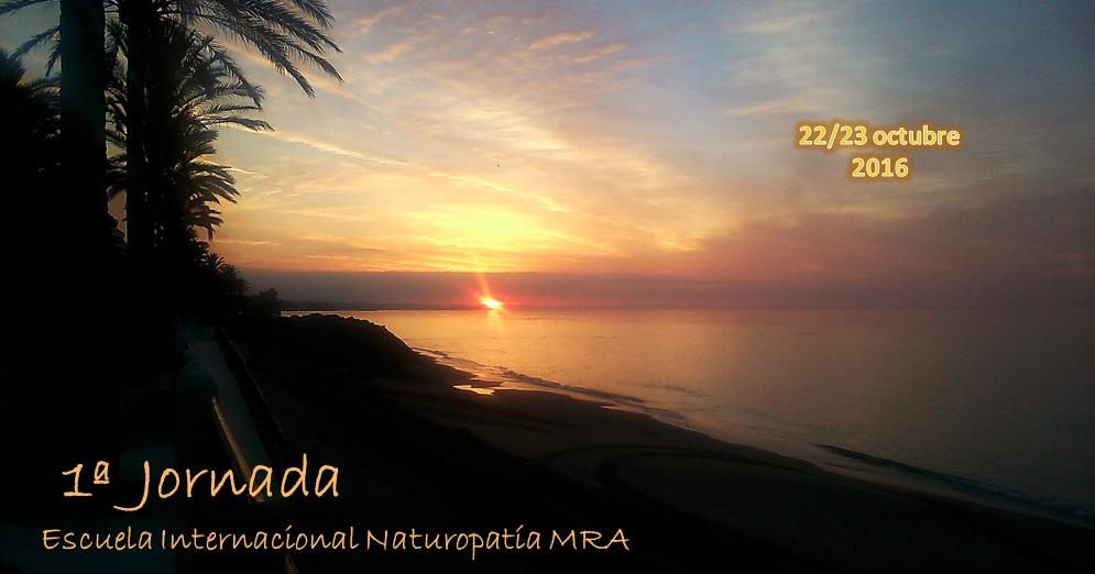I Jornada de la Escuela Internacional Naturopatía MRA