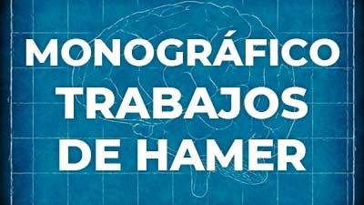 Monográfico sobre los Trabajos de Hamer